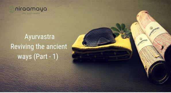 Ayurvastra art of ayurvedic organic clothing Niraamaya